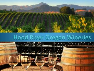 Hood River Oregon Wineries