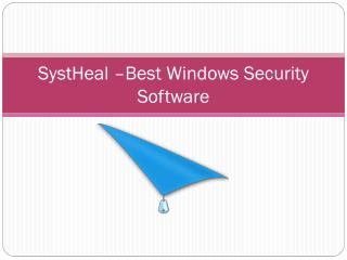 SystHeal- Best Windows Security Software