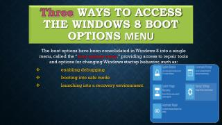 Three Ways to Access the Windows 8 Boot Options Menu