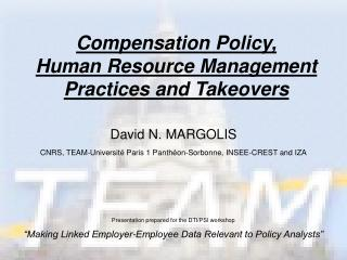Compensation Policy,  Human Resource Management Practices and Takeovers