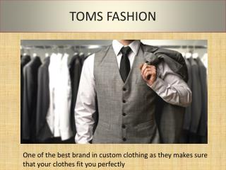 Affordable Custom Tailor based in Bangkok, Thailand | Toms F