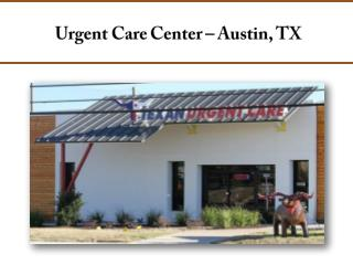 Urgent Care Center – Austin, TX