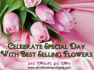 Celebrate Birthday With Best Selling Flowers
