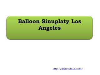 Balloon Sinuplaty Los Angeles