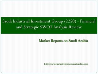 Saudi Industrial Investment Group (2250)