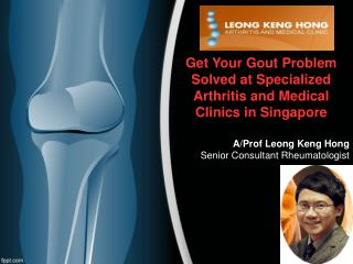 Get Your Gout Problem Solved at Specialized Arthritis and Me