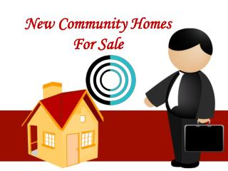 New Community Homes For Sale