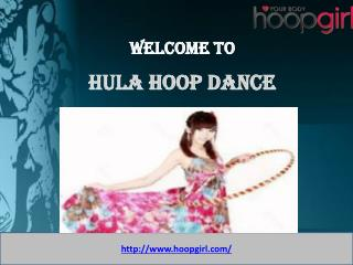 Hula Hoop Dance- Hoop Girl