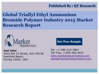 Global and China Triallyl Ethyl Ammonium Bromide Polymer Ind