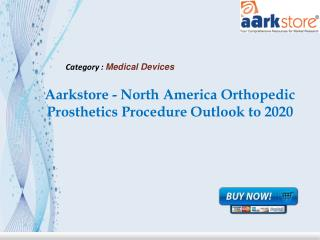 Aarkstore - North America Orthopedic Prosthetics