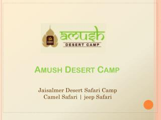 Desert Safari Camp | Rajasthan Desert Safari