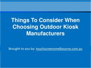 Things To Consider When Choosing Outdoor Kiosk Manufacturers