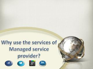 Why use the services of managed service provider
