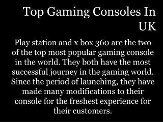 Top Gaming Consoles In UK