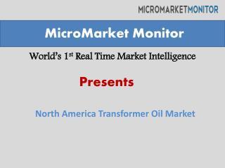 North America Transformer Oil Market