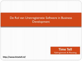 De Rol van Urenregistratie Software in Business Development