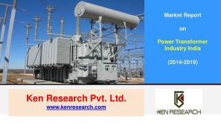 Pricing Analysis Power Transformer Market in India 2019