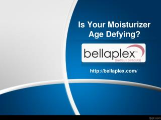 Is Your Moisturizer Age Defying?
