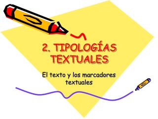 2. TIPOLOG AS TEXTUALES
