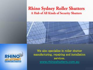 Rhino sydney roller shutters � a hub of all kinds of securit