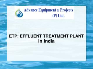 Effluent Treatment Plant (ETP) Manufacturer in India