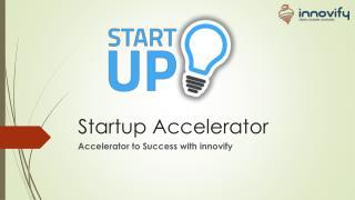 Startup Accelerator by innovify