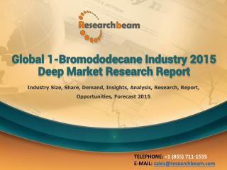 Global 1-Bromododecane Industry 2015 Market Research Report