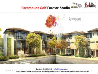 Paramount Golf Foreste luxurious studio apartments