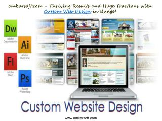 Omkarsoft.com - Thriving Results and Huge Tractions With Cus