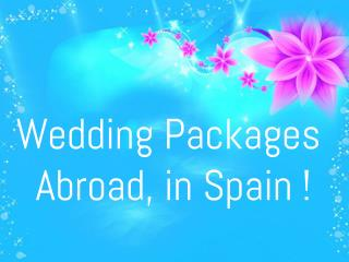 Weddings Abroad Packages| Cheap Wedding Abroad