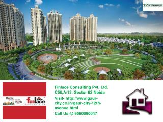 Gaur City 2 12th Avenue Noida Extension Call@ 9560090040