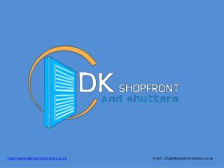 DK Shop Front - Electric Door Manufacturer in Cardiff