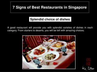 7 Signs of Best Restaurants in Singapore