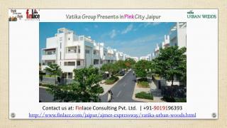 Vatika Urban Woods | Price List, Reviews Ajmer Road, Jaipur
