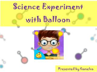 Science Experiment with Balloon - Educational Games for Kids