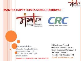Mantra happy homes in Sidkul haridwar
