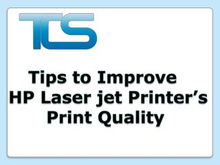 Tips to Improve HP Laser Jet Printer's Print Quality| One So