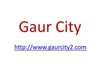 Gaursons India offers Gaur city 7th Avenue
