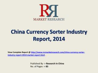 Currency Sorter Market 2015-2020 China Research Report