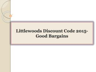 Littlewoods Discount Code 2015-Good Bargains