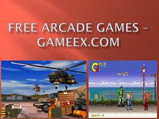 Free Arcade Games – Gameex.com