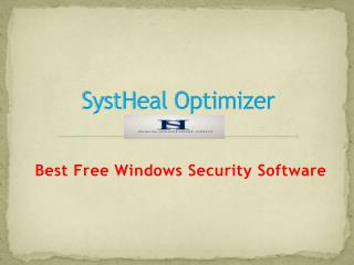 SystHeal Optimizer - Free Best Windows Security Software