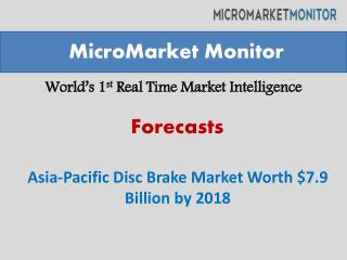 Asia pacific disc brake market forecasting 2013 to 2018