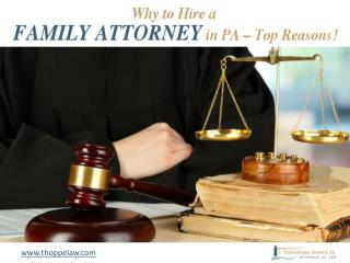 Family Lawyers in PA - Reasons to Choose!