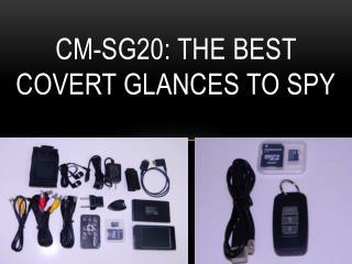 Cm-sg20: The Best Covert Glances to Spy