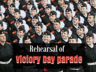 Rehearsal of Victory Day parade