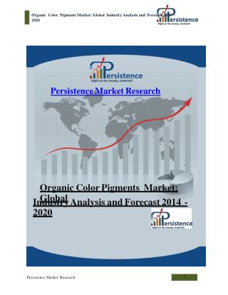 Organic Color Pigments Market: Global Industry Analysis