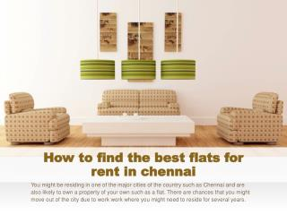 How to find the best flats for rent in chennai