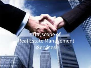 Scope of Commercial Real Estate Management