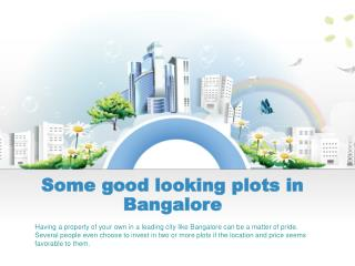 Some good looking plots in Bangalore